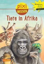 Pixi Wissen Band 89 Tiere in Afrika Softcover 32 Seiten Ab 6 Jahre Carlsen