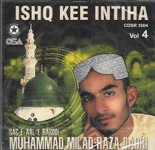MILAD RAZA QADRI - ISHQ KEE INTIHA - BRAND NEW NAAT CD - FREE UK POST