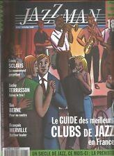JAZZ MAN  N°43 LOUIS SCLAVIS / JACKY TERRASSON / TIM BERNE / FRANCOIS MERVILLE
