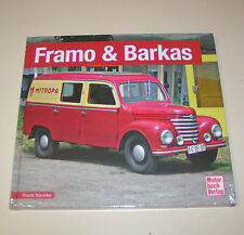 Framo und Barkas B 1000 - DDR Lieferwagen  bis 1990 - Schrader Typen Chronik!