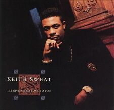 Sweat, Keith : Ill Give All My Love to You CD