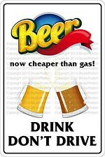 """Metal Sign Beer Now Cheaper Than Gas 8"""" x 12"""" Aluminum NS 290"""
