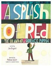 Splash of Red : The Life and Art of Horace Pippin-ExLibrary