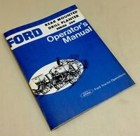 FORD REAR MOUNTED DRILL PLANTER SERIES 309 OPERATORS OWNERS MANUAL 2, 4, & 6 ROW