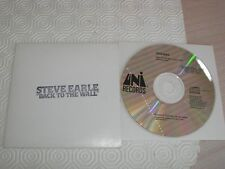 STEVE EARLE - BACK TO THE WALL USA PROMO CD SINGLE = MINT AS NEW