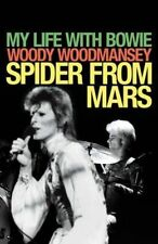 Spider from Mars: My Life with Bowie, Good Condition Book, Woodmansey, Woody, IS