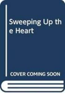 Sweeping up the Heart by Kevin Henkes (2020, Trade Paperback)