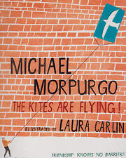 The Kites are Flying! by Michael Morpurgo (Paperback, 2010) BRAND NEW BOOK