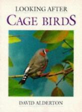 Looking After Cage Birds,David Alderton