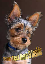 PERSONALISED YORKIE YORKSHIRE TERRIER DOG BIRTHDAY FATHERS DAY etc CARD + insert