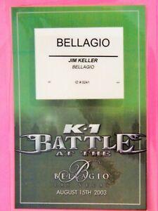 K-1 BATTLE AT BELLAGIO MMA Aug 15 2003 ORIGINAL CREDENTIAL BELLAGIO VEGAS