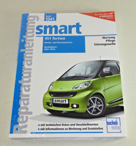 Repair Manual Smart 451 Fortwo - all Models - Year of Manufacture Since