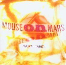 Iaora Tahiti von Mouse on Mars | CD | Zustand gut
