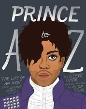 PRINCE A TO Z - WIDE, STEVE/ OEHR, ALICE (ILT) - NEW HARDCOVER BOOK
