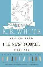 Writings From The New Yorker 1927-1976: By E. B. White