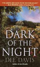 Dark of the Night by Dee Davis (2002, Paperback)