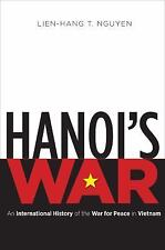 The New Cold War History: Hanoi's War : An International History of the War...