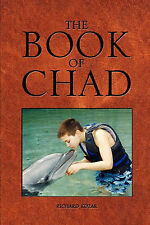 NEW The Book of Chad by Richard Kozar