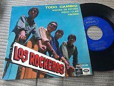 """LOS ROCKEROS - TODO CAMBIO 7"""" SINGLE EP REGAL 66"""