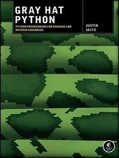 Gray Hat Python: Python Programming for Hackers and Reverse Engineers, Justin Se