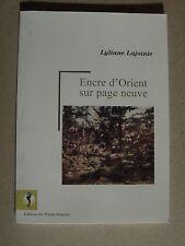 LYLIANE LAJOINIE - ENCRE D'ORIENT SUR PAGE NEUVE - 2012 - DEDICACE SIGNEE