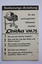 Bedienungs-Anleitung für den wartungsfreien Vielzweckmischer Lescha VM 75