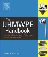 The UHMWPE Handbook: Ultra-High Molecular Weight Polyethylene in Total-ExLibrary