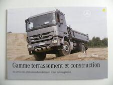 Brochure camion MERCEDES-BENZ Gamme terrassement et construction de 04 / 2009