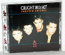 CD caught in the Act-Forever Friends