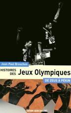 Histoire Des Jeux Olympiques ; De L'antiquite A Nos Jours - Brouchon