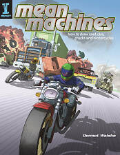 USED (LN) Mean Machines: How To Draw Cool Cars, Trucks & Motorcycles by Dermot W