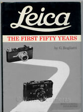 Leica the First Fifty Years 50. Rogliatti. More Leica Camera & Lens Books Listed