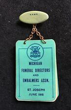 RARE PIN MICHIGAN FUNERAL DIRECTORS EMBALMERS ASSOCIATION ST JOSEPH 1916