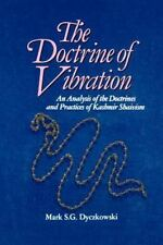 The Doctrine of Vibration: An Analysis of the Doctrines and Practices of Kashmi