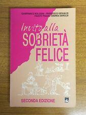 AA.VV. Guida alla Sobrietà Felice - Editrice Missionaria Italiana.