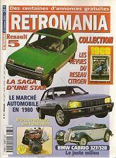 RETROMANIA 87 La REVUE AGENT CITROEN La RENAULT 5 BMW 327 & 328 CABRIOLET