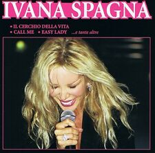 Ivana SPAGNA CD NUOVO-EASY LADY-CALL ME-versione Slow
