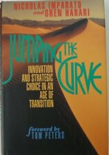 Jumping the Curve: Innovation and Strategic Choice in an Age of Transition (Jo,