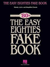 The Easy Eighties Fake Book Sheet Music 100 Songs in the Key of C Easy 000240340