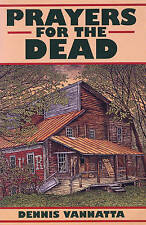 Prayers for the Dead: Sunday's Hollow Stories by Dennis Vannatta (Paperback,...