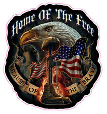 """Home of the Free Because of the Brave 4"""" Decal FREE SHIPPING"""
