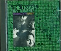 The Texas Instruments - Crammed Into Infinity Cd Perfetto Spedito in 48 Ore