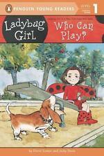 Ladybug Girl: Who Can Play? by Jacky Davis and David Soman (2013, Paperback)