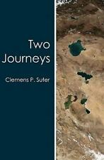 Two Journeys by Suter, Clemens P.