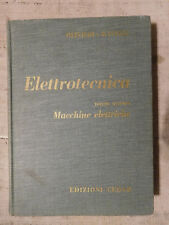 Elettrotecnica volume 2 Macchine Elettriche - Olivieri e Ravelli - ed. CEDAM