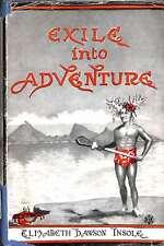 Exile into adventure, Insole, Elizabeth Dawson, Good Condition Book, ISBN