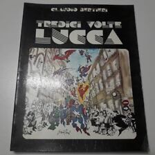 "Claudio Bertieri,""Tredici volte Lucca"",libro illustrato su Lucca Comics"