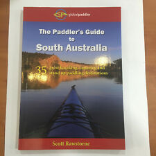 The Paddler's Guide to South Australia S.A - A Canoe, Kayak and SUP Book