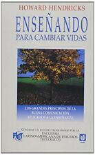 Enseñando para cambiar vidas // Teaching to Change Lives (Spanish Edition)