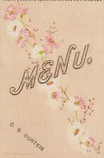 1898 menu showing flowers & cut out 'MENU' for C S Curteis